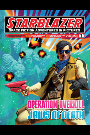 Starblazer Vol.01: Operation Overkill / Jaws of Death