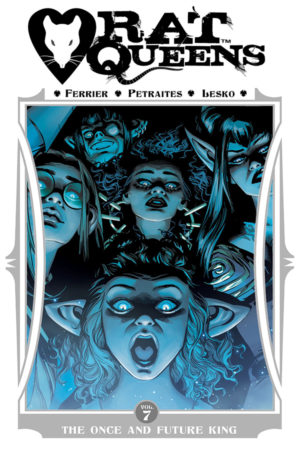 Rat Queens Vol.07: The Once and Future King