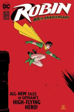 Robin: 80th Anniversary 100-Page Super Spectacular (2020) #1