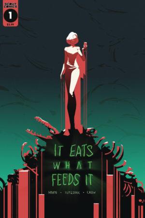 It Eats What Feeds It #1