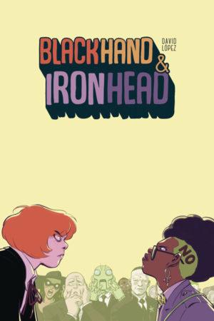 Blackhand and Ironhead Vol.1
