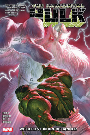 Immortal Hulk Vol.06: We Believe in Bruce Banner