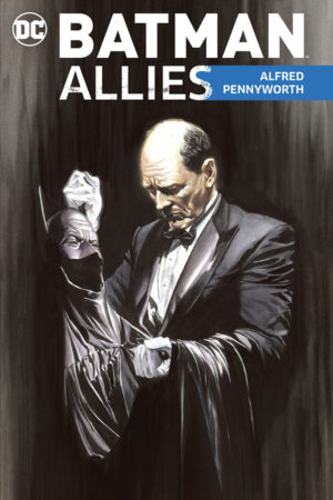 Batman Allies: Alfred Pennyworth