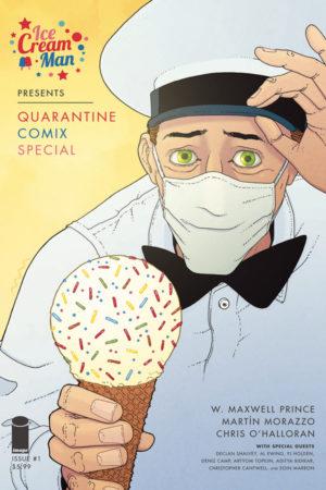 Ice Cream Man Presents Quarantine Comix Special #1