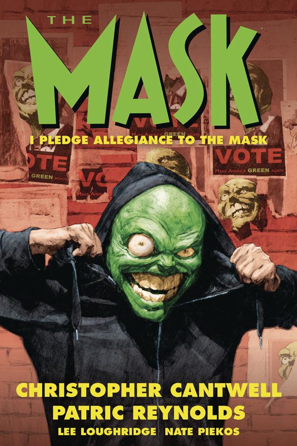 Mask: I Pledge Allegiance to the Mask