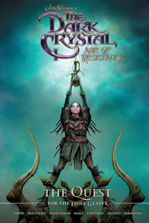 Jim Henson's Dark Crystal: Age of Resistance - Quest for the Dual Glaive
