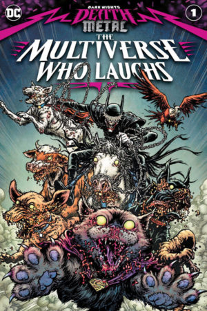 Dark Nights Death Metal: Multiverse Who Laughs #1