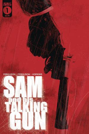 Sam and His Talking Gun #1