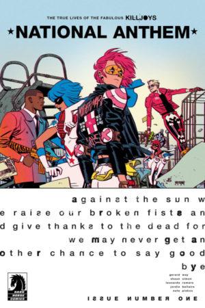 True Lives of the Fabulous Killjoys: National Anthem #1