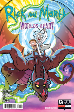 Rick and Morty: Worlds Apart #1