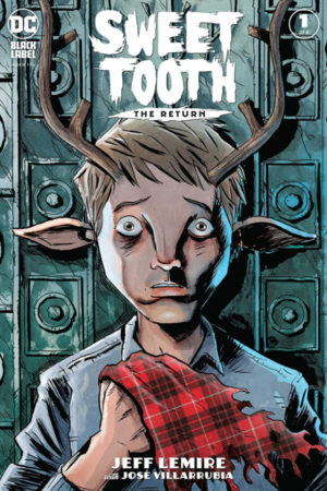 Sweet Tooth: The Return (2020-) #1