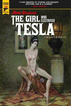 Minky Woodcock: Girl Who Electrified Tesla #1