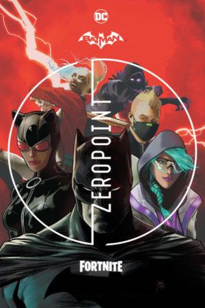 Batman / Fortnite: Zero Point
