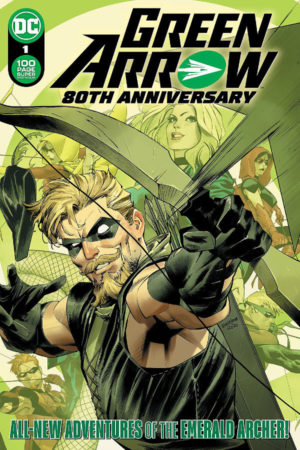 Green Arrow: 80th Anniversary Spectacular #1