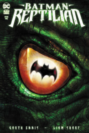Batman: Reptilian #1