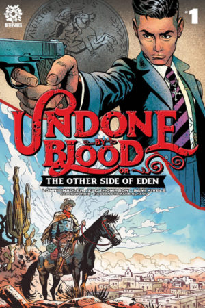 Undone By Blood: Other side of Eden #1