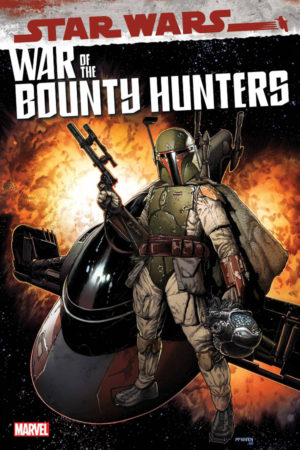 Star Wars: War of the Bounty Hunters #1