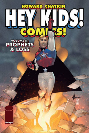 Hey Kids! Comics: Prophets and Loss