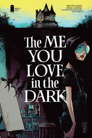 The Me You Love in the Dark #1