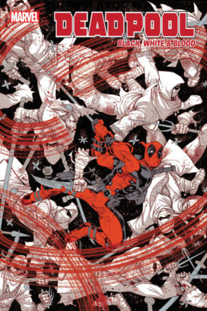 Deadpool: Black, White and Blood