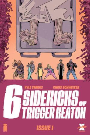 Six Sidekicks of Trigger Keaton #1