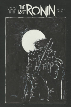 Teenage Mutant Ninja Turtles: The Last Ronin (Design Archive) #1