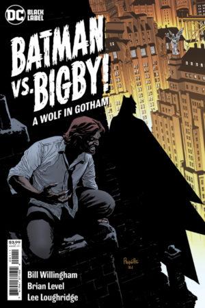 Batman vs Bigby: A Wolf in Gotham #1