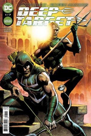 Aquaman / Green Arrow: Deep Target #1