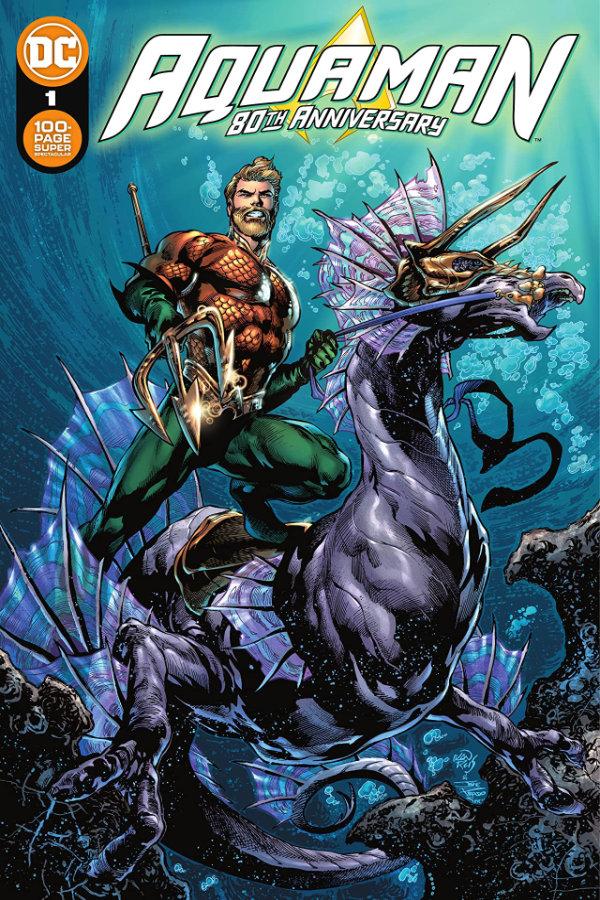 Aquaman: 80th Anniversary 100-Page Super Spectacular (2021) #1