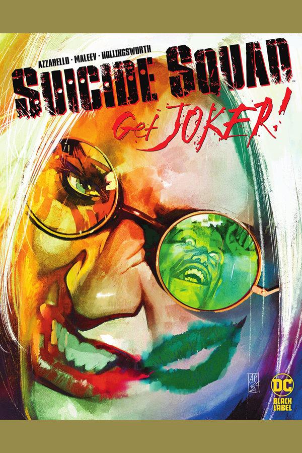 Suicide Squad: Get Joker! (2021-) #2