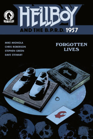 Hellboy and the B.P.R.D.: 1957 - Forgotten Lives