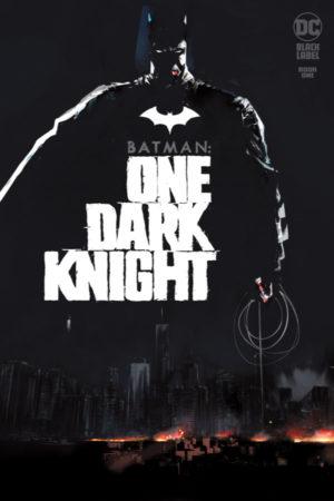 Batman: One Dark Knight #1