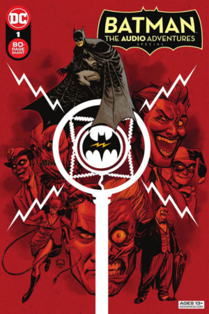 Batman: The Audio Adventures Special (2021) #1