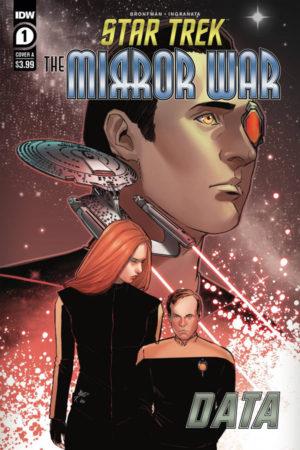 Star Trek: The Mirror War - Data #1