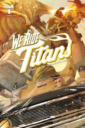 We Ride Titans #1