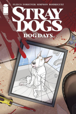 Stray Dogs: Dog Days