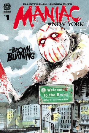 Maniac of New York: Bronx Burning #1
