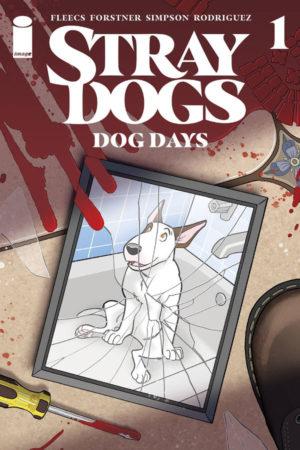 Stray Dogs: Dog Days #1