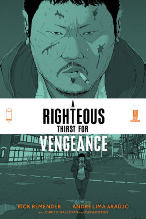 A Righteous Thirst for Vengeance #1