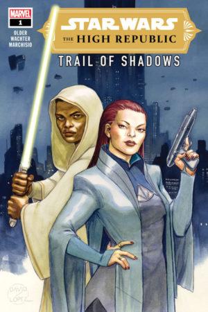 Star Wars: High Republic - Trail of Shadows (2021-) #1